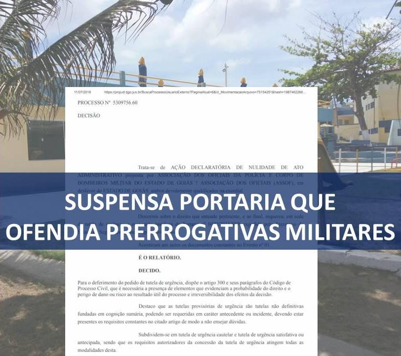 SUSPENSA PORTARIA QUE OFENDIA PRERROGATIVAS MILITARES