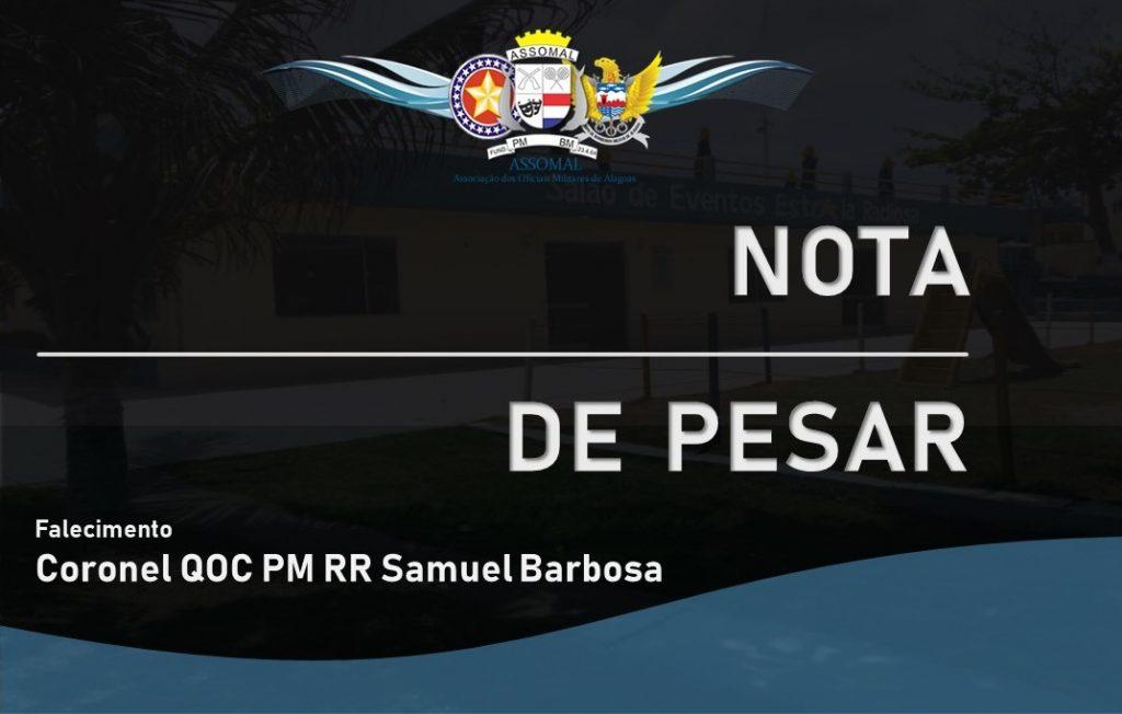 Nota de Pesar pelo falecimento do Coronel QOC PM RR Samuel Barbosa