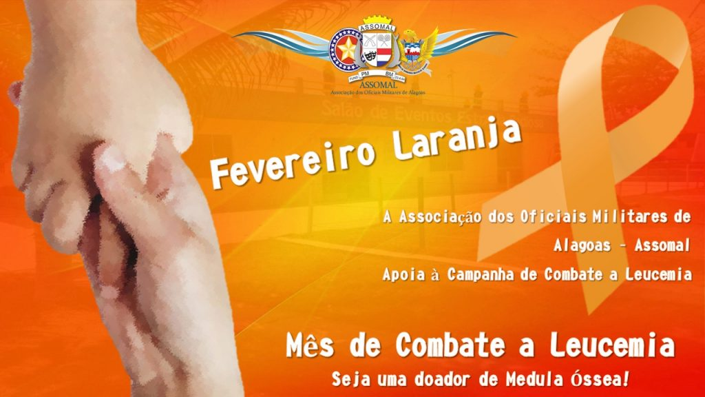Fevereiro Laranja: Assomal apoia à campanha de alerta sobre a Leucemia