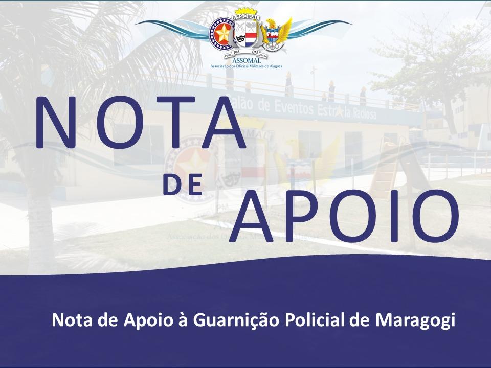 Nota de Apoio à guarnição policial de Maragogi