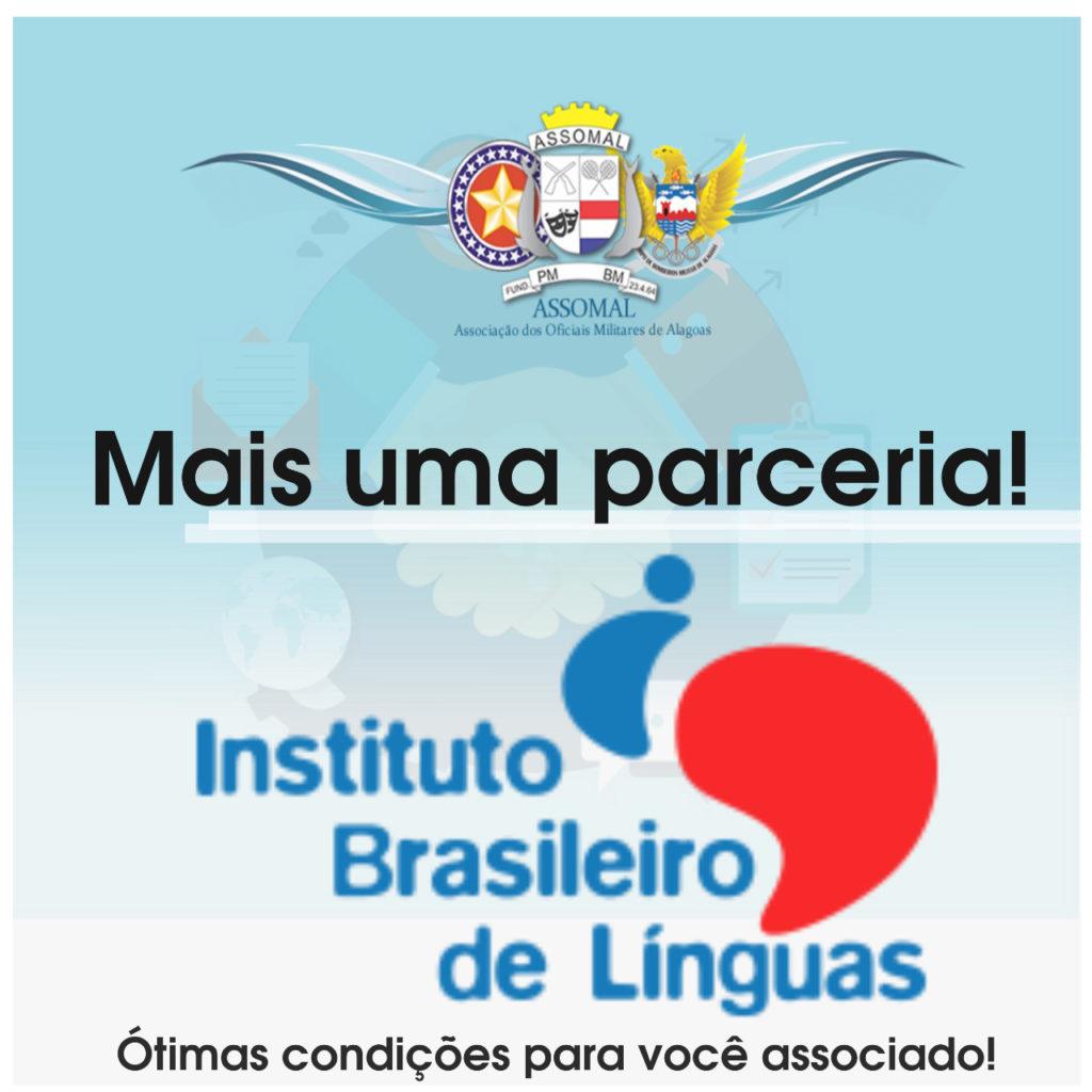 Mais uma  parceira firmada, sócio assomal  terá descontos no Instituto Brasileiro de Línguas (IBL).