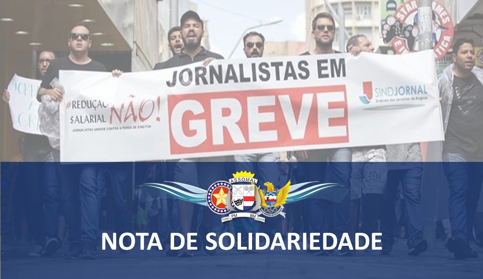 Nota de Apoio e Solidariedade aos Jornalistas Alagoanos
