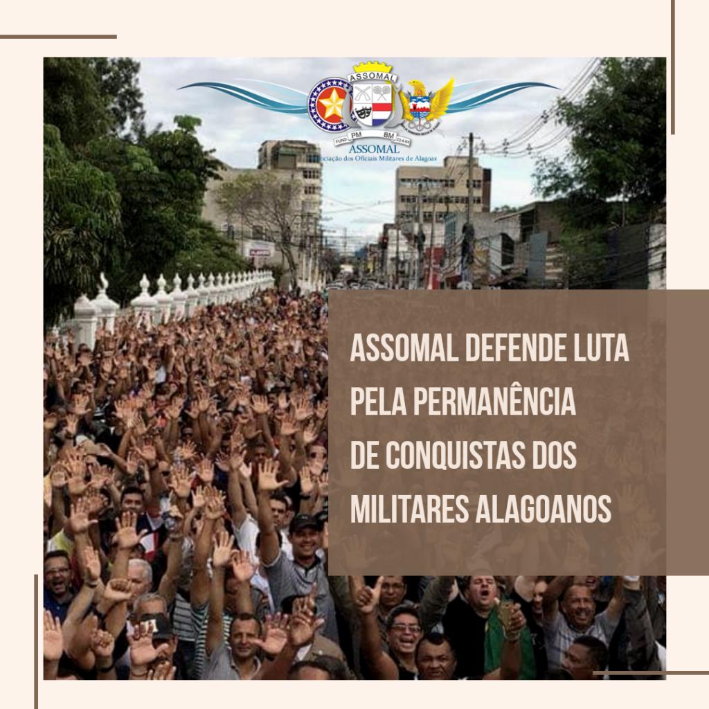 ASSOMAL defende luta pela permanência de conquistas dos militares alagoanos
