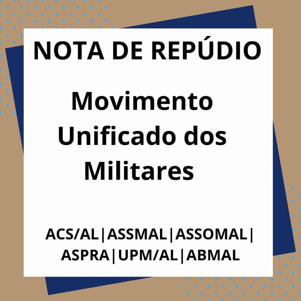 NOTA DE REPÚDIO - MOVIMENTO UNIFICADO DOS MILITARES
