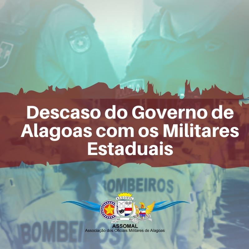 Nota oficial sobre o descaso do Governo de Alagoas com os militares estaduais