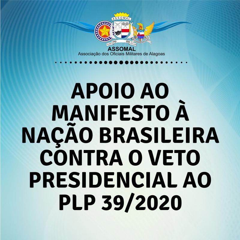 Apoio ao Manifesto à Nação Brasileira Contra o Veto Presidencial ao PLP 39/2020.